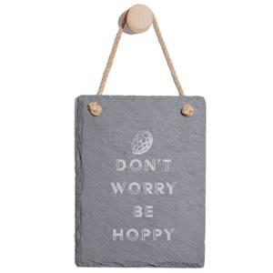 Don't Worry Be Hoppy Engraved Slate Memo Board - Portrait