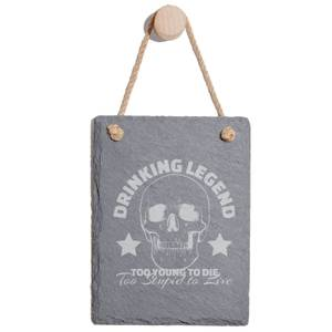 Drinking Legend Too Young To Die Too Stupid To Live Engraved Slate Memo Board - Portrait