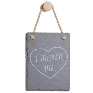 I Tolerate You Engraved Slate Memo Board - Portrait