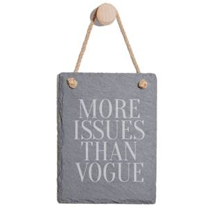 More Issues Than Vogue Engraved Slate Memo Board - Portrait
