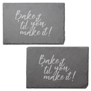 Bake It 'til You Make It Engraved Slate Placemat - Set of 2