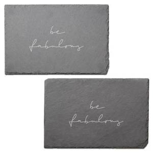 Be Fabulous Engraved Slate Placemat - Set of 2