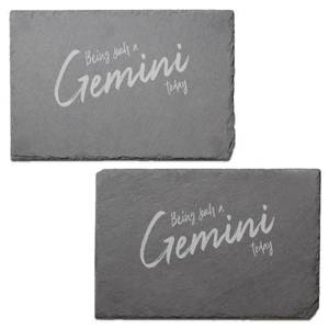 Being Such A Gemini Today Engraved Slate Placemat - Set of 2