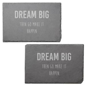 Dream Big Then Go Make It Happen Engraved Slate Placemat - Set of 2
