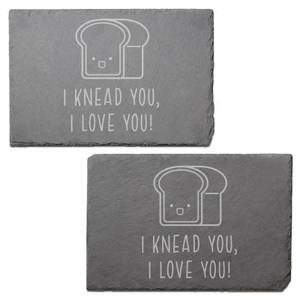 I Knead You Engraved Slate Placemat - Set of 2