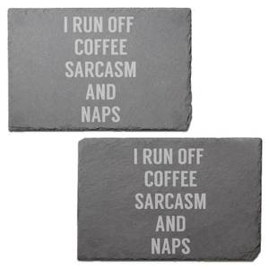 I Run Off Coffee, Sarcasm And Naps Engraved Slate Placemat - Set of 2