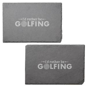 I'd Rather Be Golfing Engraved Slate Placemat - Set of 2