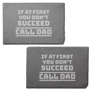 If At First You Don't Succeed Call Dad Engraved Slate Placemat - Set of 2