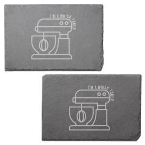 I'm A Whisk Taker Engraved Slate Placemat - Set of 2