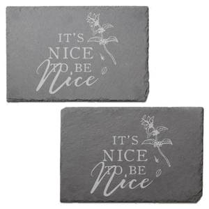 It's Nice To Be Nice Engraved Slate Placemat - Set of 2
