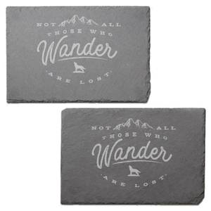 Not All Those Who Wander Are Lost Engraved Slate Placemat - Set of 2