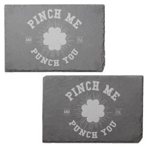 Pinch Me And I'll Punch You Engraved Slate Placemat - Set of 2
