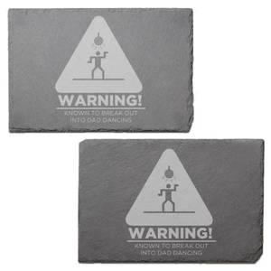 Warning Dad Dancing Engraved Slate Placemat - Set of 2
