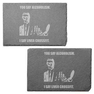 You Say Alcoholism Engraved Slate Placemat - Set of 2