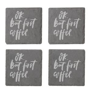 Ok, But First Coffee Engraved Slate Coaster Set