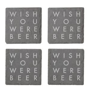 Wish You Were Beer Engraved Slate Coaster Set