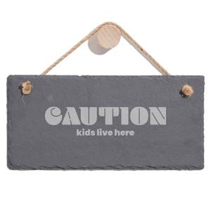 Caution Kids Live Here Engraved Slate Hanging Sign