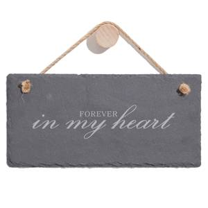 Forever In My Heart Engraved Slate Hanging Sign