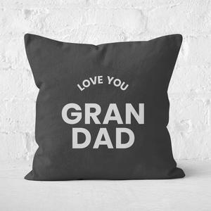 Love You Grandad Square Cushion