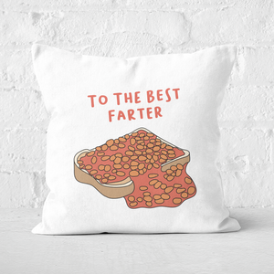 To The Best Farter Square Cushion