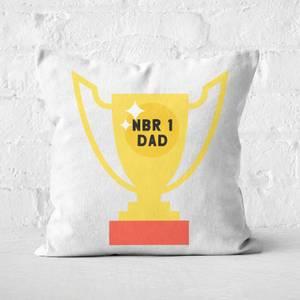 Nbr 1 Dad Trophy Square Cushion