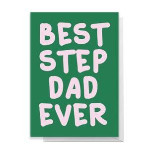 Best Step Dad Ever Greetings Card