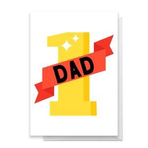 Number 1 Dad Greetings Card
