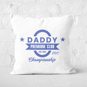 Daddy Premium Club Championship Square Cushion