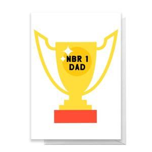 Nbr 1 Dad Trophy Greetings Card