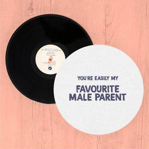 You're Easily My Favourite Male Parent Slip Mat