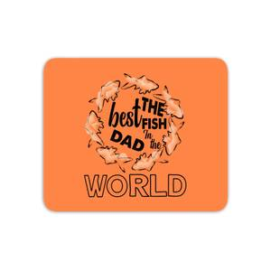 Best Fish Dad Mouse Mat