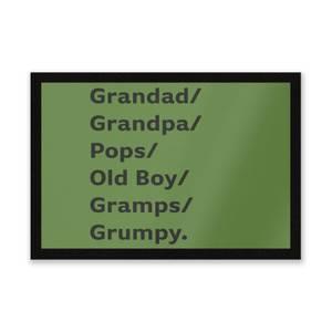 Grandad/Grandpa/Pops... Entrance Mat