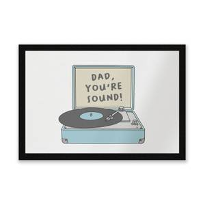 Dad You're Sound Entrance Mat