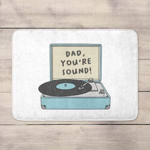 Dad You're Sound Bath Mat