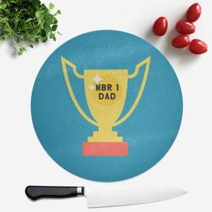 Nbr 1 Dad Cup Round Chopping Board