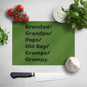 Grandad/Grandpa/Pops... Chopping Board