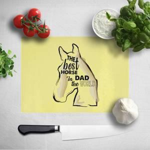 Horse Dad Chopping Board