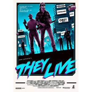 John Carpenter's - They Live Lithograph by Matt Ferguson