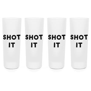 Shot It Shot Glasses - Set of 4