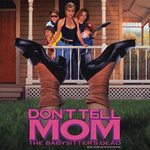 """Don't Tell Mom The Babysitter's Dead (Music From The Motion Picture) LP (""""I'm right on top of that, Rose"""" Red)"""