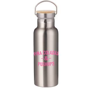 Pina Coladas & Pushups Portable Insulated Water Bottle - Steel
