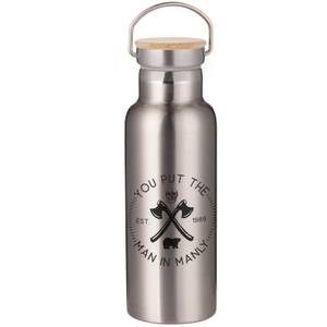 You Put The Man In Manly Portable Insulated Water Bottle - Steel
