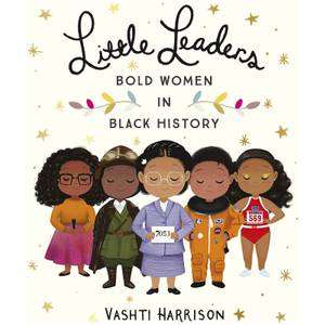 Bookspeed: Little Leaders: Bold Women in Black History