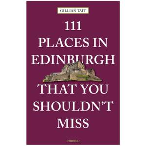 Bookspeed: 111 Places in Edinburgh That You Shouldn't Miss