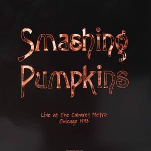 Smashing Pumpkins - Live At The Cabaret Metro. Chicago. Il - August 14. 1993 (Purple Vinyl) LP