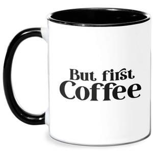 But First Coffee Mug - White/Black