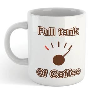 Full Tank of Coffee Mug