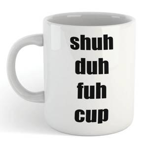 Shu Duh Fuh Cup Mug