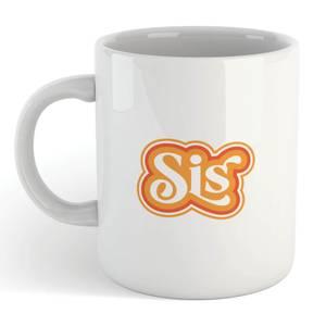 Sis Mug