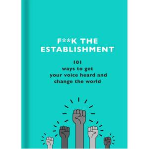 F**k the Establishment Book